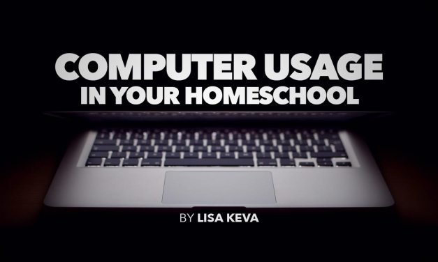 Computer Usage in Your Homeschool