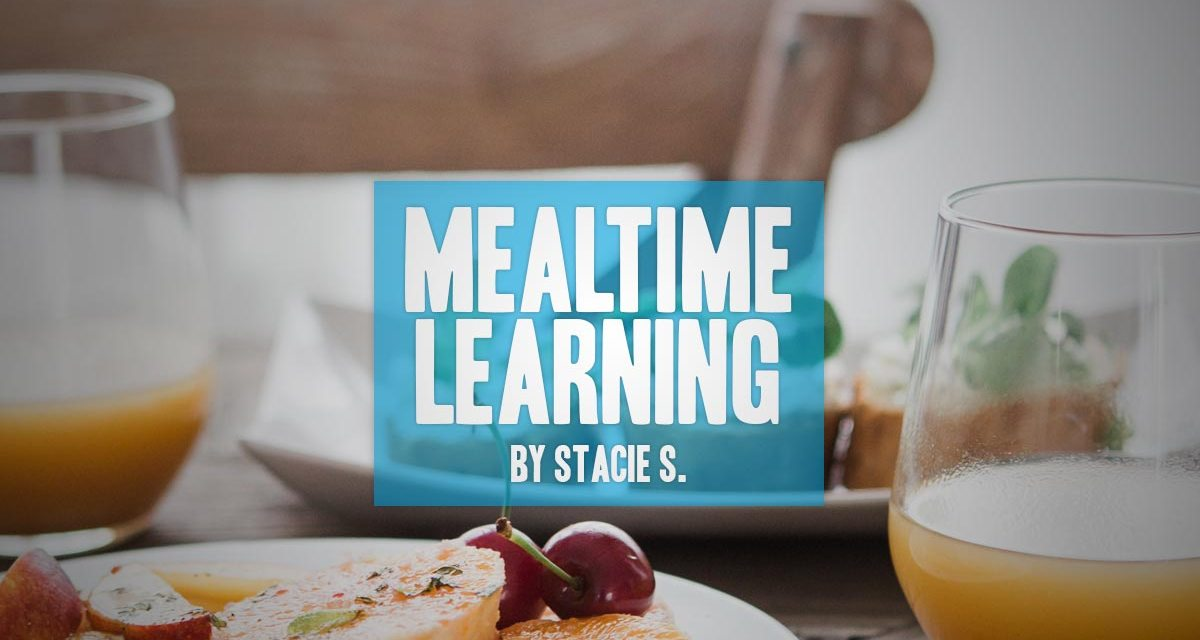 Mealtime Learning