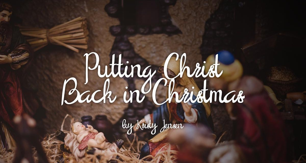 Putting Christ Back in Christmas