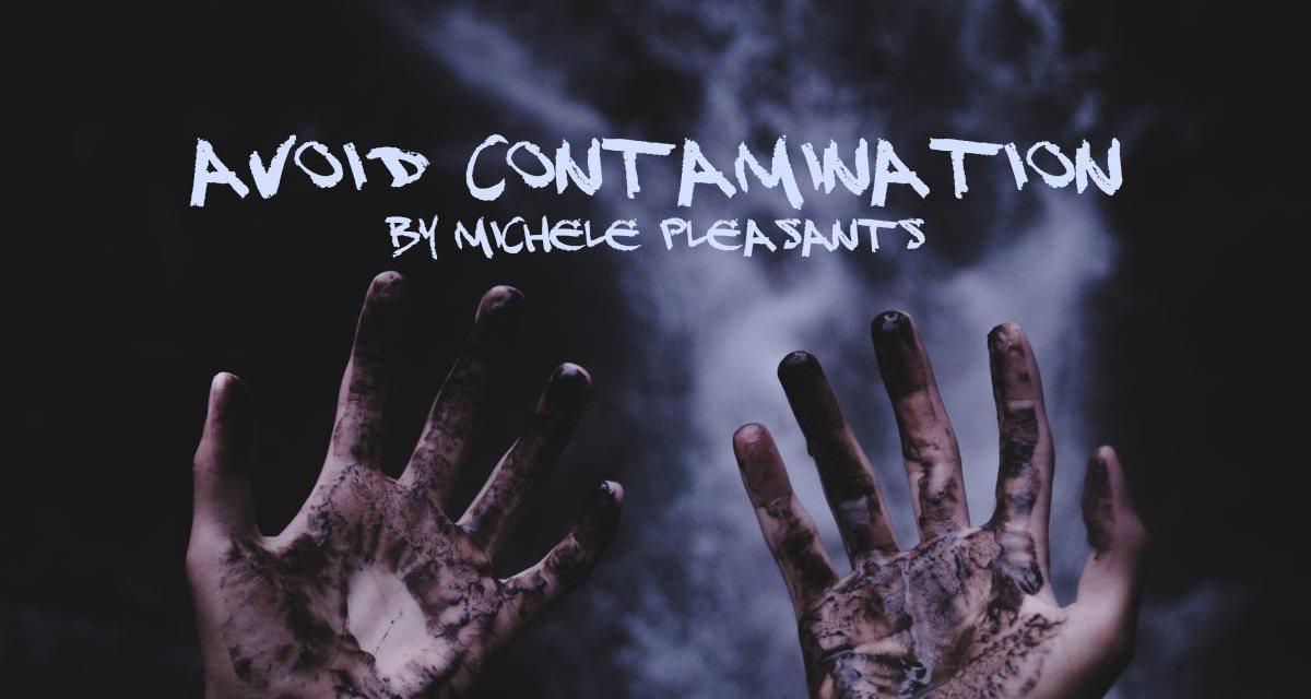 Avoid Contamination