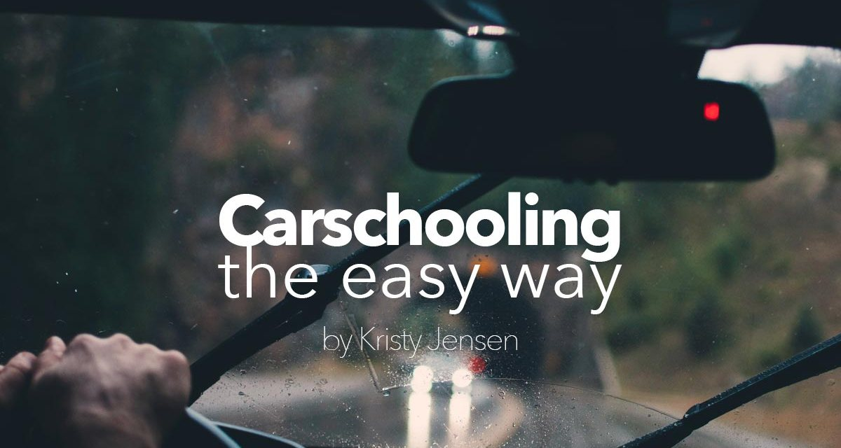 Carschooling the easy way