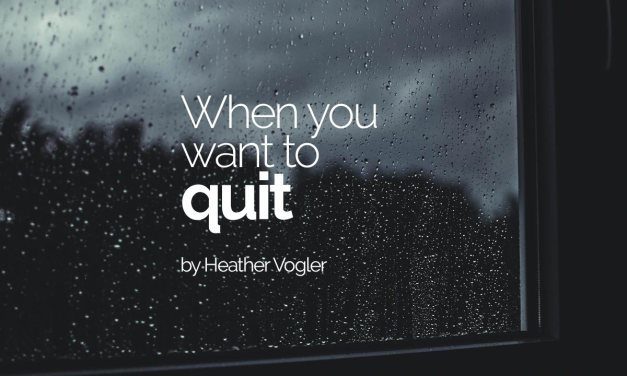 When you want to quit
