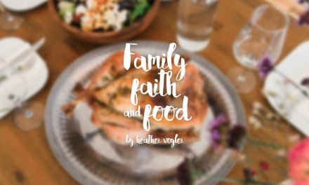 Family, faith, and food