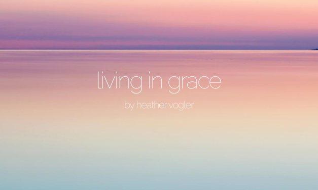 Living in grace