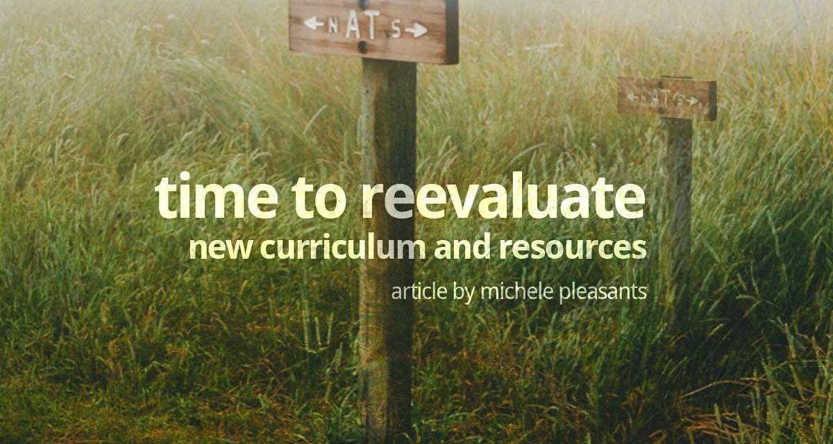 Time to reevaluate: new curriculum and resources