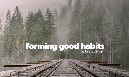 Forming good habits