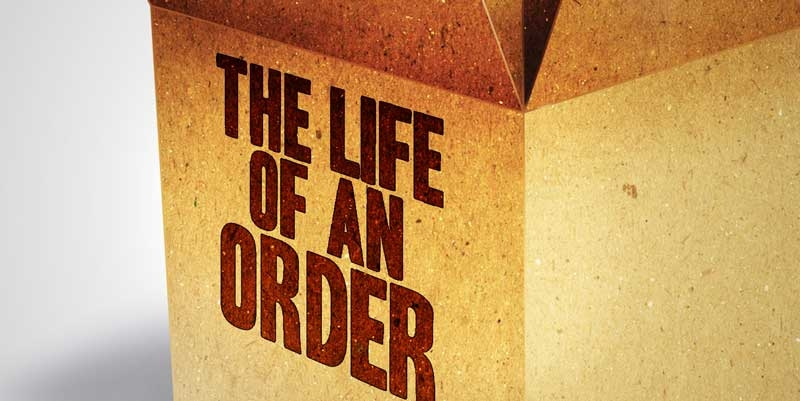 The Life of An Order