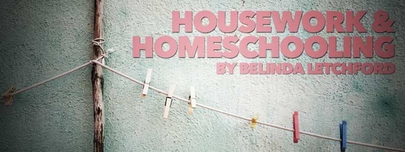 Housework and Homeschooling