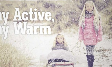 Stay Active, Stay Warm