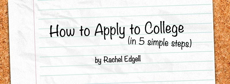 How to Apply to College in 5 Simple Steps