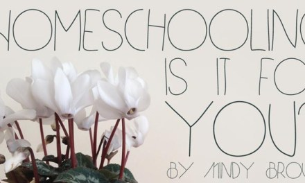 Homeschooling: Is It For You?
