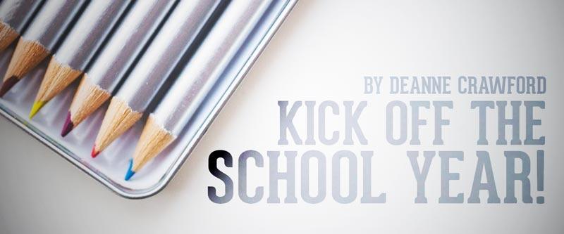 Kick Off the New School Year!