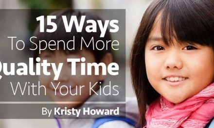 15 Ways to Spend More Quality Time With Your Kids