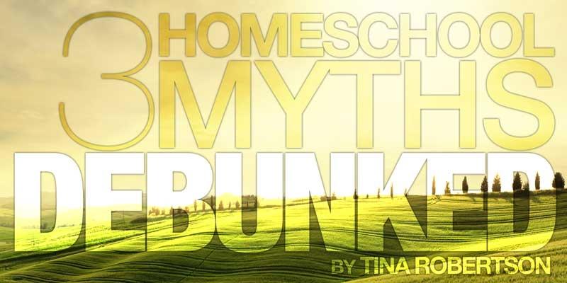 3 Homeschooling Myths Debunked