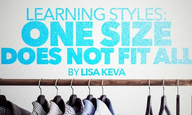 Learning Styles: One Size Does Not Fit All!