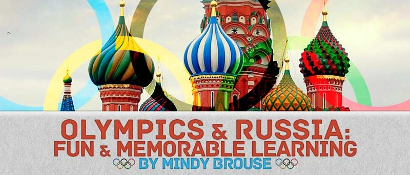 Olympics and Russia: Fun & Memorable Learning