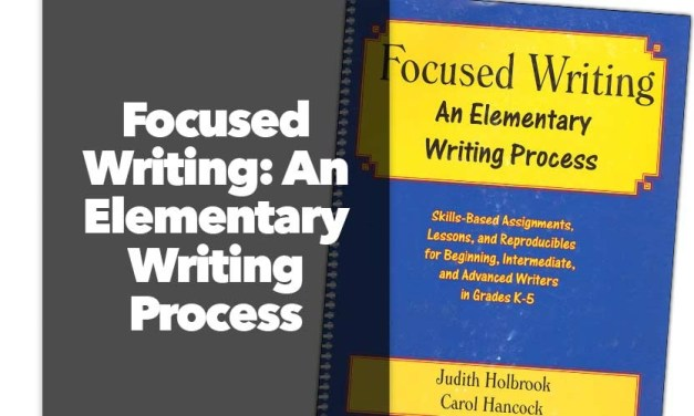 Focused on Writing: Elementary Writing Process