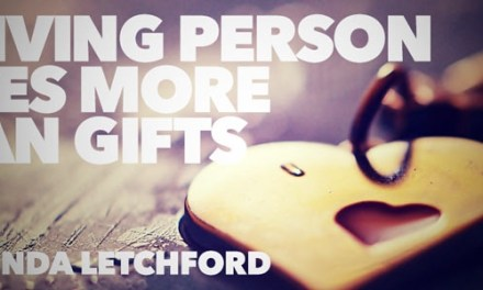 A Giving Person Gives More Than Gifts