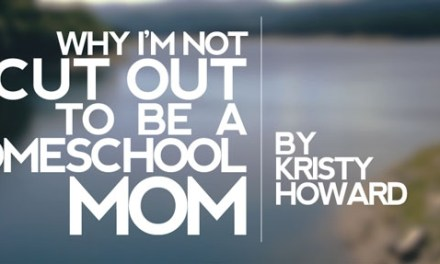 Why I'm Not Cut Out to Be a Homeschool Mom