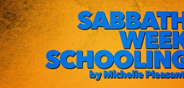 Sabbath Week Schooling
