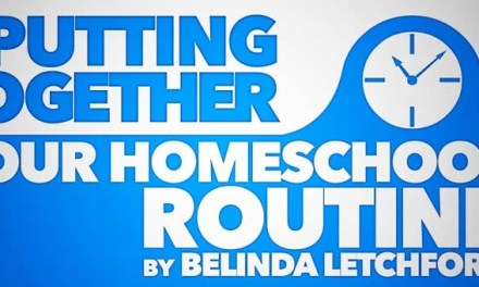 Putting Together our Homeschool Routine
