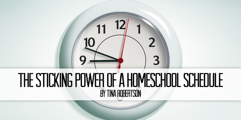 The Sticking Power of a Homeschool Schedule