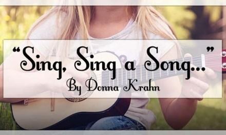 """Sing, Sing a Song…"""