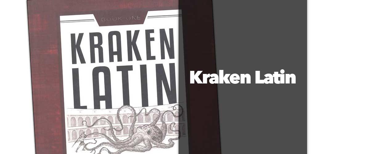 Kraken Latin: Latin for the Logic Years