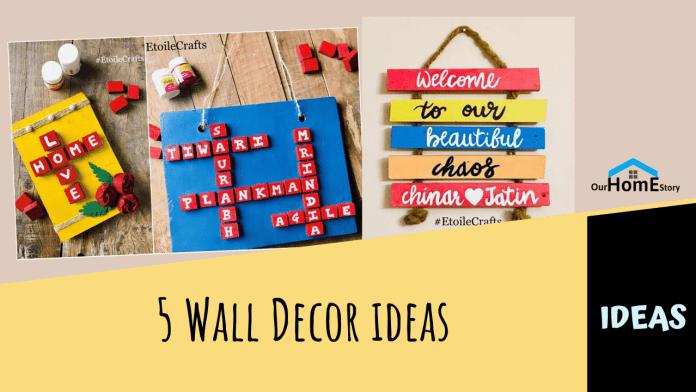 5 DIY Wall Decor IDEAS