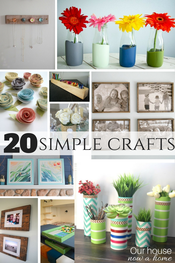 20 simple crafts  Our House Now a Home