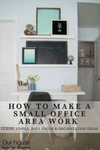 Office Space Organization. How To Make A Small Office Area ...