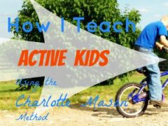 Active Kids and Charlotte Mason methods - do they go together?