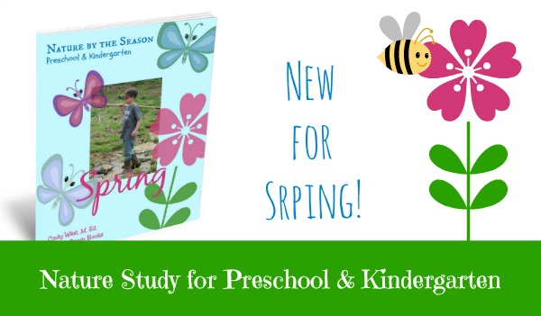 Nature study for preschool and kindergarten - hands-on, active, fun, easy for mom, full of early learning skills!