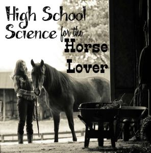 High School Science for the Horse Lover