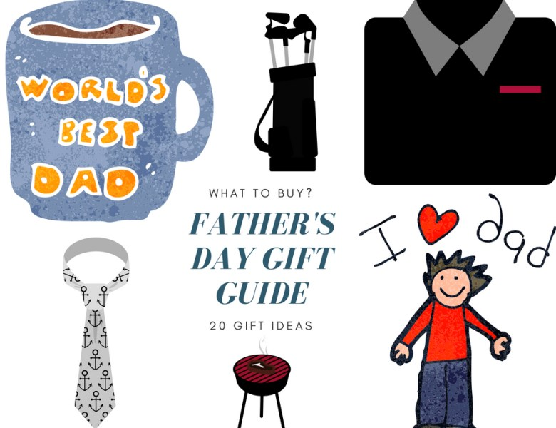 Father's Day Gift Guide | 20 Gift Ideas For All The Father Figures in Your Life
