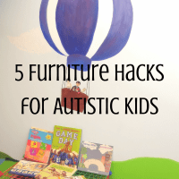 5 Furniture Hacks for Autistic Kids