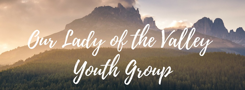 Our Lady of the Valley Youth Group (2)