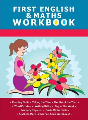 First Workbook Series – First English and Maths Workbook (Kid's Educational Books)