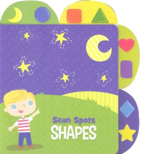 Educational Tab Series – Sean Spots Shapes (Kid's Educational Books)