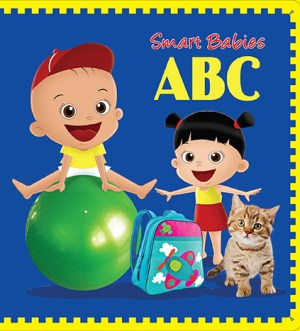 Smart Babies BOARD BOOK - ABC (Kid's Educational Books)