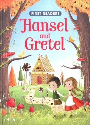 FIRST READERS Series - HANSEL & GRETEL (Kids Story Book)