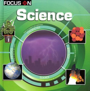 FOCUS ON Book Series - SCIENCE (Kid's Educational Books)