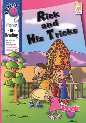 Phonics in Reading Series 2: Book 8 - Rick & His Tricks (Kid's Educational Books)