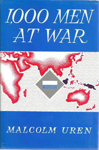 1000 Men at War 2-16th Malcolm Uren