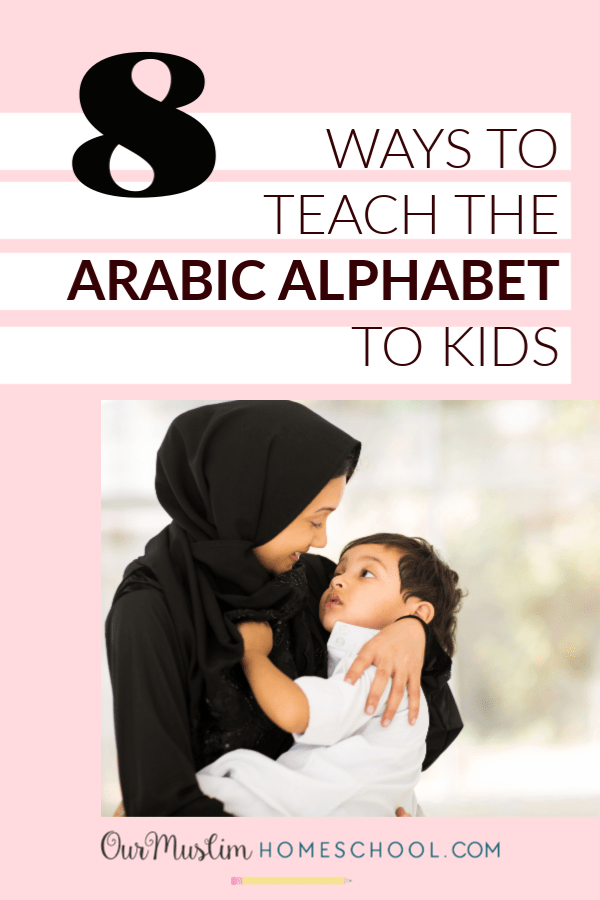 Teach the Arabic Alphabet to Preschool Kids