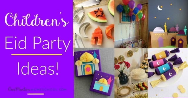 Children's Eid Party Ideas