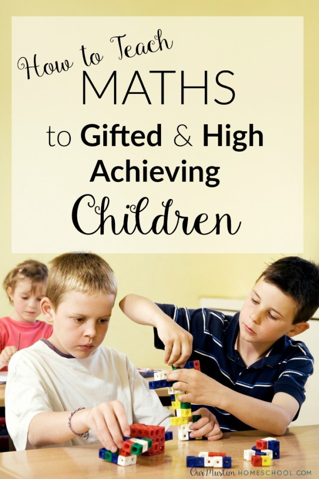 How to teach Maths to gifted and high achieving children
