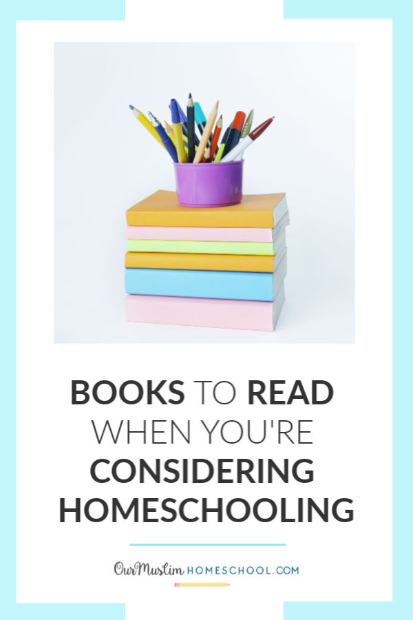 Books to read when you consider homeschooling your children. Recommended reading and booklists!