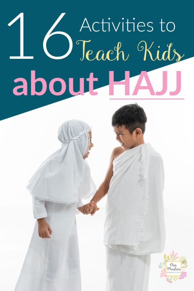 What is Hajj? 16 Activities to teach kids about HAjj