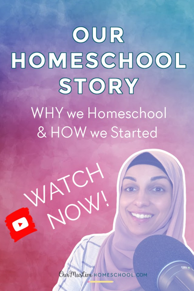 How to Start Homeschooling - How our muslim homeschool began